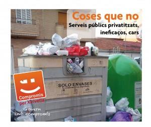 Serveis publics privatitzats, ineficaços, cars